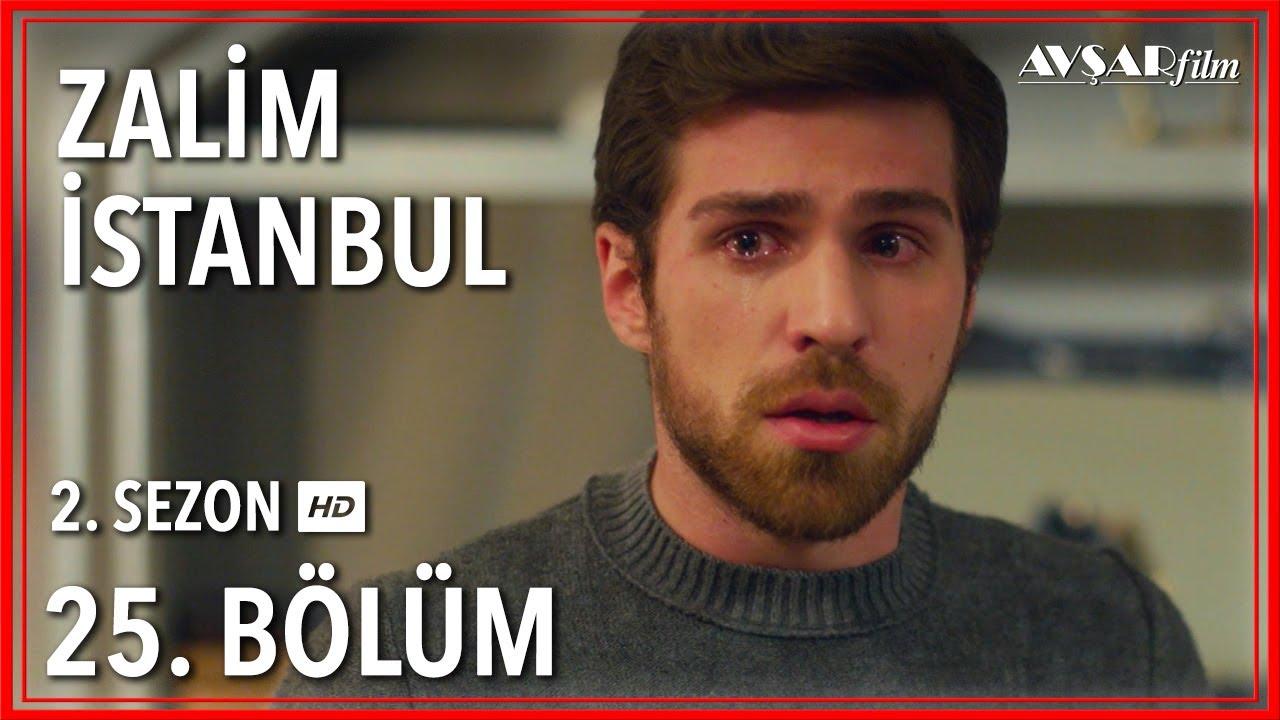 Zalim İstanbul 25. Bölüm (Tek Parça)