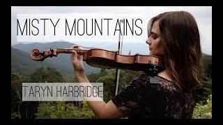Misty Mountains - The Hobbit - Taryn Harbridge