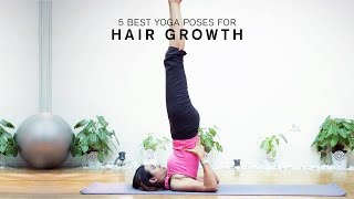 5 Best Yoga Poses For Hair Growth