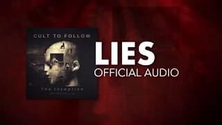 Cult To Follow - Lies (Official Audio)