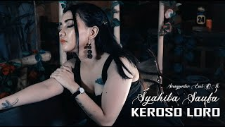 Download SYAHIBA SAUFA - KEROSO LORO (Official Music Video) | lagu terbaru syahiba 2019 Mp3