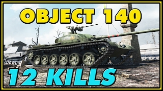 World of Tanks | Object 140 - 12 Kills - 9.5K Damage