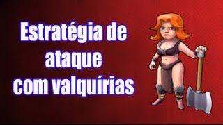 CLASH OF CLANS- ESTRATÉGIA DE ATC COM VALQUÍRIAS