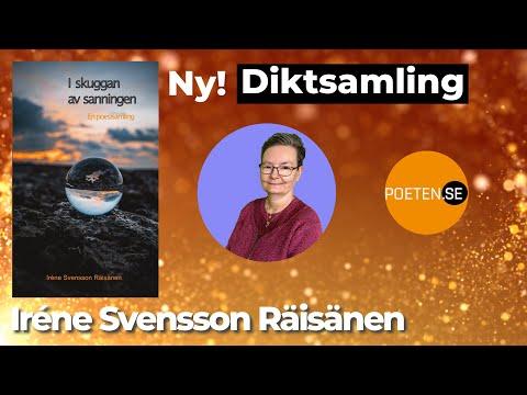 I SKUGGAN AV SANNINGEN diktsamling av poeten Iréne Svensson Räisänen