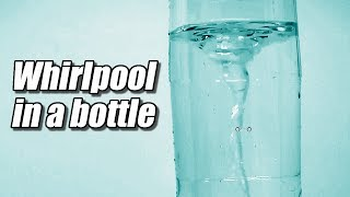 Whirlpool in a bottle, how it