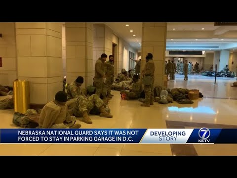 Nebraska National Guard says it was not forced to stay in parking garage in D.C.