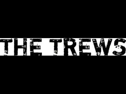 The Trews - Poor Ol' Broken Hearted Me (Lyrics on screen)