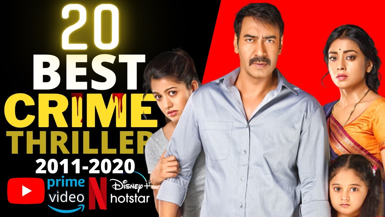 Download Top 20 Indian CRIME SUSPENSE THRILLER Movies on YouTube, Netflix, Disney+ Hotstar & Amazon Prime