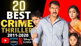 Top 20 Indian CRIME SUSPENSE THRILLER Movies on YouTube, Netflix, Disney+ Hotstar & Amazon Prime