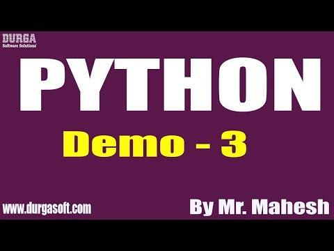 PYTHON tutorial || Demo - 3 || by Mr. Mahesh on 09-12-2019 thumbnail
