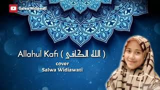 ALLAHUL KAFI -LIRIK    cover Salwa