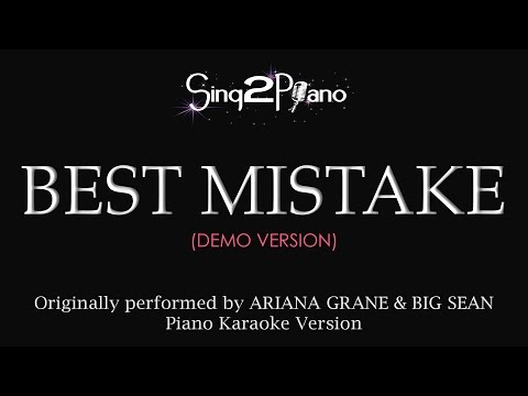 Best Mistake (Piano Karaoke demo) Ariana Grande