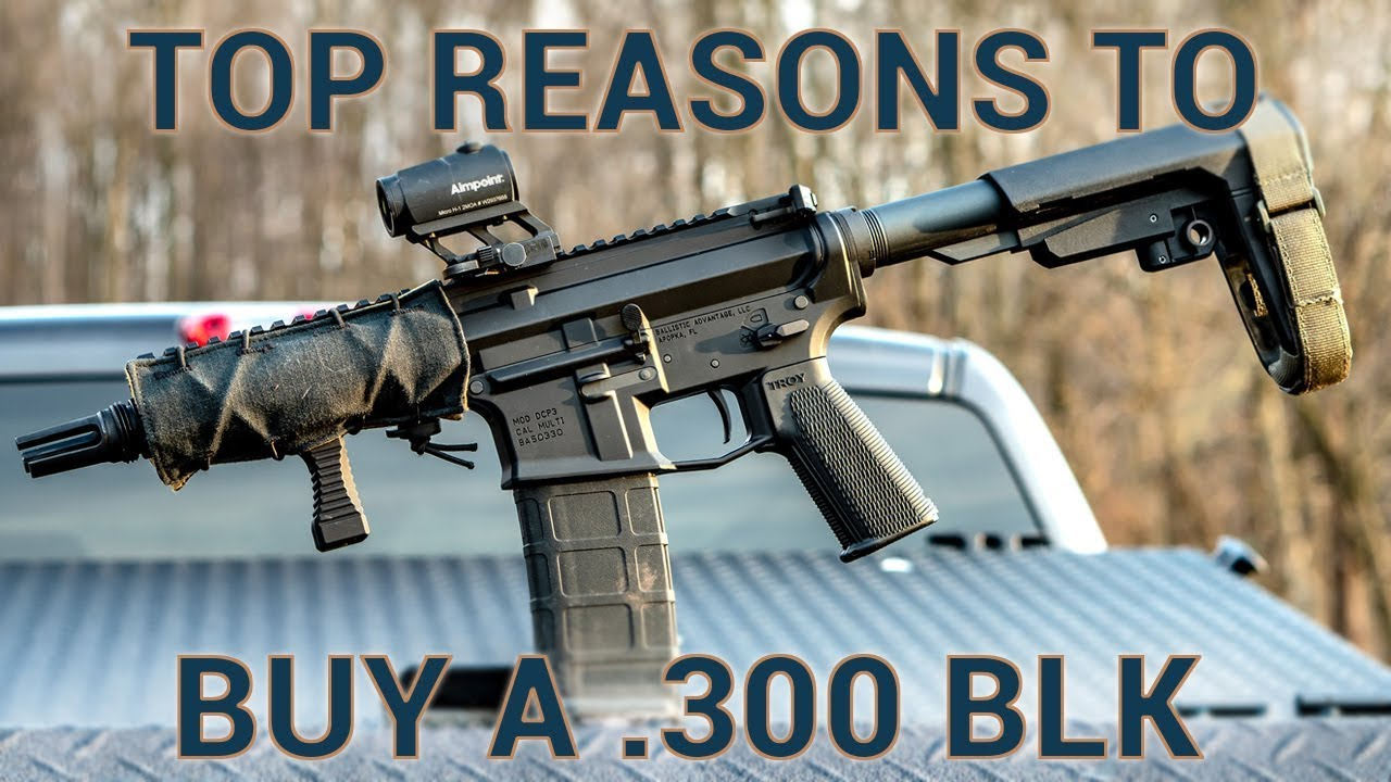 Top Reasons to Buy or Build a  300 BLK rifle