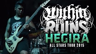 "Within The Ruins - ""Hegira"" LIVE! All Stars Tour 2015"