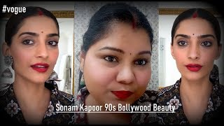 Recreating Sonam Kapoor 90s Bollywood Beauty I #vogue #bollywoodbeauty
