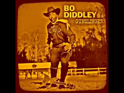 Bo Diddley - Is a GunSlinger.