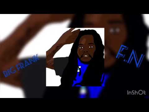 Big Frank - F.N remix