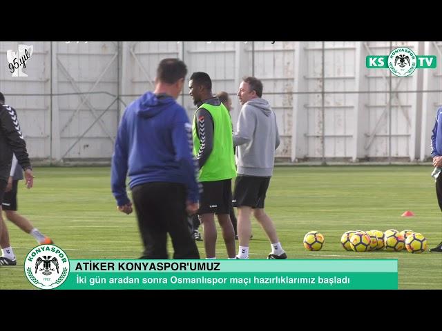 Atiker Konyaspor'umuz yapılan antrenmanla Osmanlıspor maçı hazırlıklarına başladı