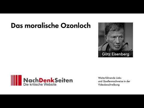 Das moralische Ozonloch | Götz Eisenberg | NachDenkSeiten-Podcast