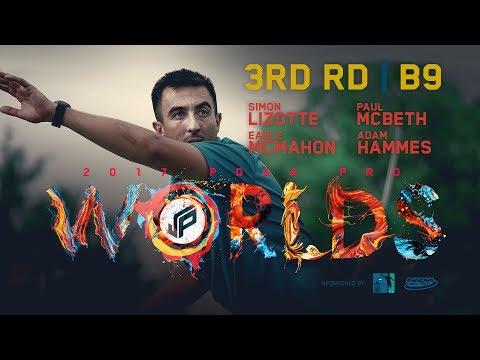 2017 PDGA Pro Worlds | Round 3, Back 9 | McBeth, Lizotte, McMahon, Hammes