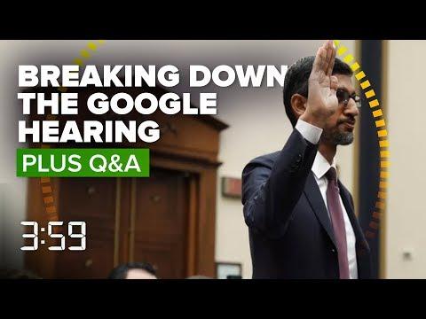 We Break Down Google CEO Sundar Pichai's Big DC Showdown (The 3:59, Ep. 502)