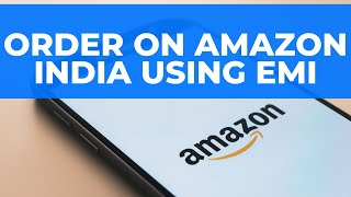 Baixar Order on Amazon India using EMI: Credit Card ki EMI se kaise Order Karein?