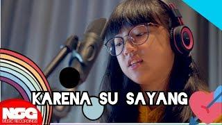 Near - Karna Su Sayang Ft Dian Sorowea  Kim! Cover