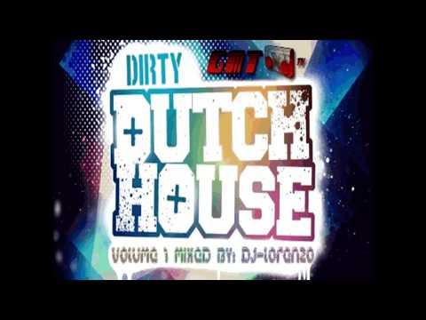 Dirty Dutch House 2012 Volume 1 Mixed By DjLorenzo