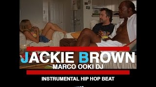 JACKIE BROWN || MARCO OOKI DJ || Free instrumental hip hop beat