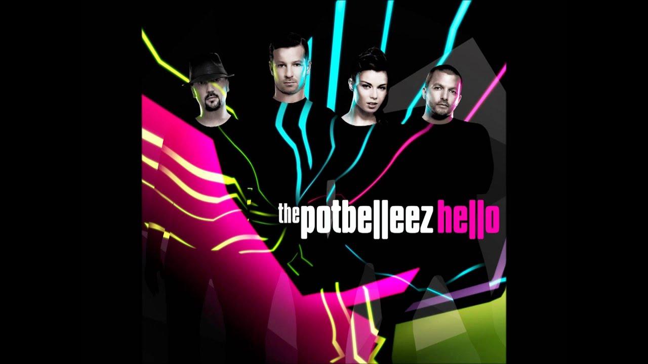 the potbelleez hello