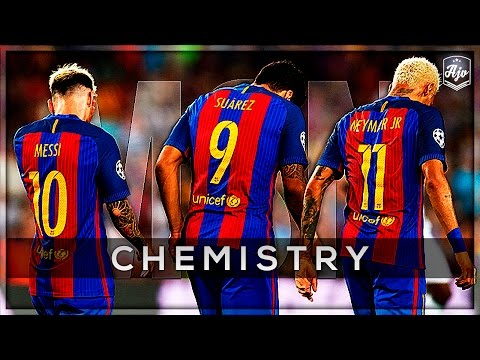 MSN 2016/2017 - Chemistry | Messi - Suarez - Neymar | HD | 1080p