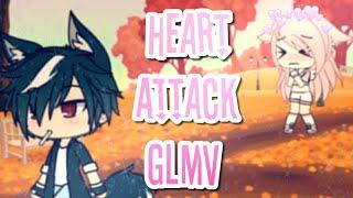 Heart Attack GLMV ft. My Friends