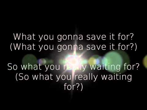 Nickelback - What are you waiting for | Lyrics