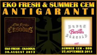 Eko Fresh & Summer Cem - Antigaranti 4 Life [2005]