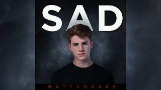 MattyBRaps - SAD (Audio Only)