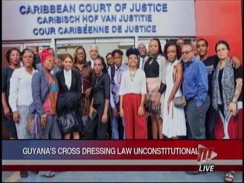 Ccj Rules In Favour Of Guyanese Cross Dressers Update