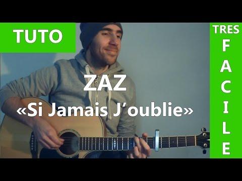 Si Jamais J'oublie - Zaz - Tab & Tuto Guitare