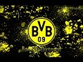 Borussia Dortmund Torhymne ||10h video