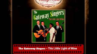 The Gateway Singers – This Little Light of Mine