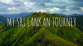 SRI LANKA - My Sri Lankan Journey (Travel Video)