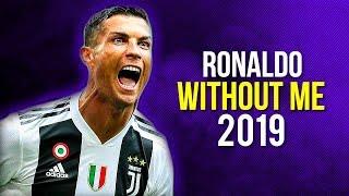 Cristiano Ronaldo ft. Halsey - Without Me   Skills & Goals   2019