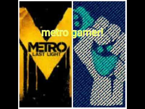 Metro gamer