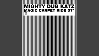 Mighty Dub Katz - Magic Carpet Ride [Aringkingking]. СТОП Скачать MP3