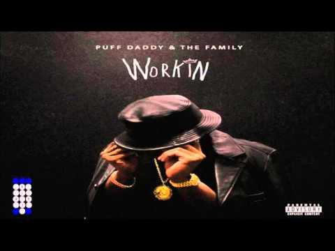 Puff Daddy & The Family - Workin [Instrumental]