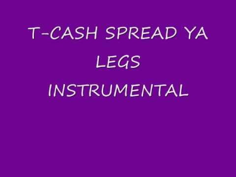 T-Cash Spread ya legs Instrumental