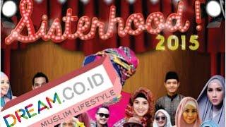 Dream Video : Sisterhood 2015 Kota Kasablanka - Season 2