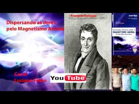 Dispersão da dor pelo Magnetismo Humano com Deleuze