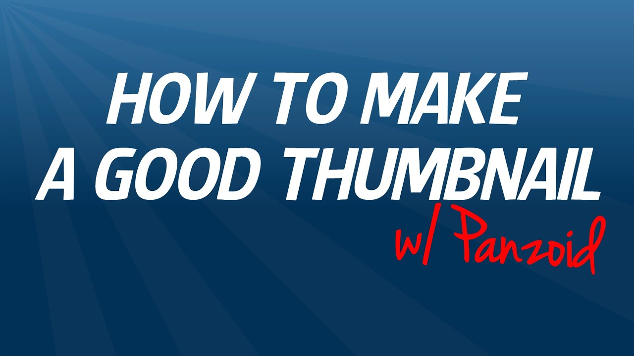 how to get good thumbnails on youtube