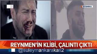 Reynmenin Klibi ÇALINTI ÇIKTI  ATV Haber   (Reynmen - Derdim Olsun (Video)