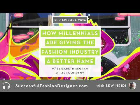 SFD026: How Millennials Are Giving the Fashion Industry a Better Name